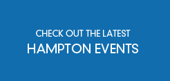 Check out the latest Hampton events