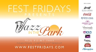 Fest Fridays: Jazz in the Park (June 21, July 26, August 23)