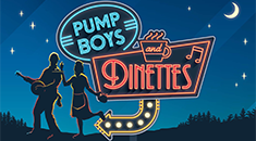Pump Boys and Dinettes (April 20-22)